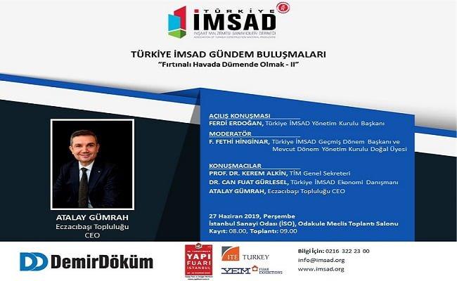 Türkiye İMSAD Gündem Buluşmaları 27 Haziran'da Gerçekleşecek